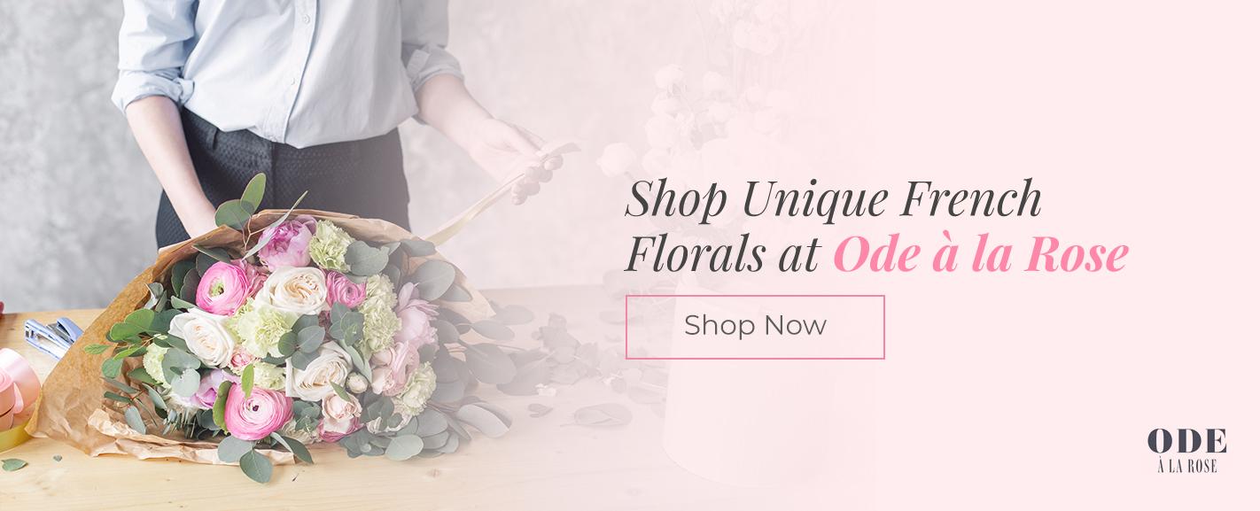 Shop Unique French Florals at Ode à la Rose